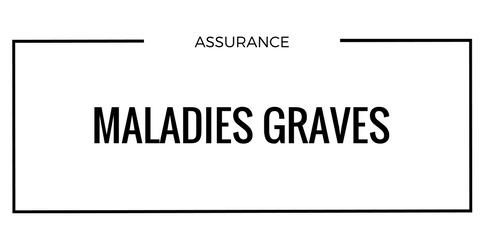 maladies-grave-assurance